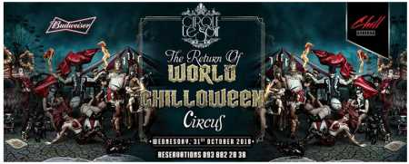 Chill Skybar : The Return of WORLD CHILLOWEEN Circus
